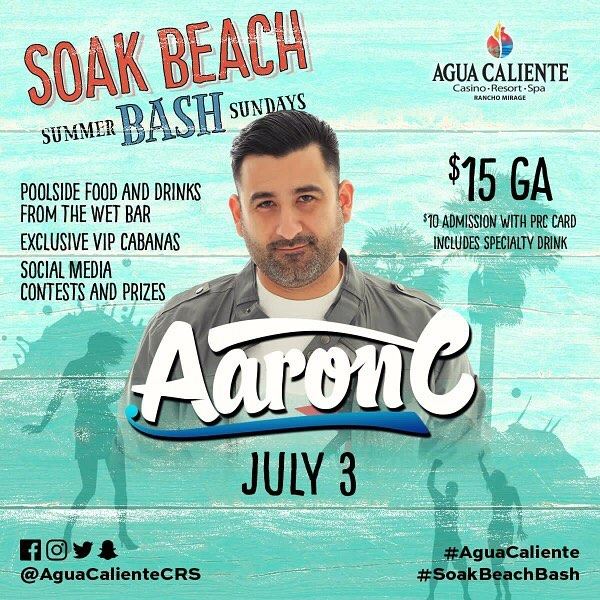DJ AaronC at the Sunday Agua Caliente Beach Bash - July 3 2016